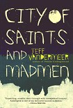 Читать книгу City of Saints and Madmen