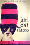 Читать книгу The Girl with the Cat Tattoo