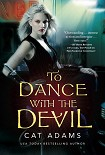 Читать книгу To Dance with the Devil