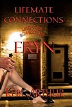 Читать книгу Lifemate Connections: Eryn