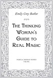 Читать книгу The Thinking Woman's Guide to Real Magic
