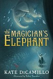 Читать книгу The Magician's Elephant