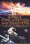 Читать книгу The Mammoth Book of Space Exploration and Disasters