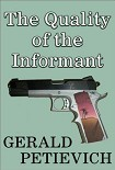 Читать книгу The Quality of the Informant