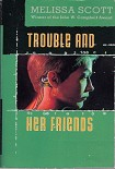 Читать книгу Trouble and Her Friends