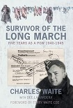 Читать книгу Survivor of the Long March