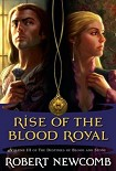 Читать книгу Rise of the Blood Royal
