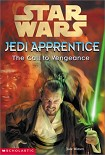 Читать книгу Jedi Apprentice 16: The Call To Vengeance