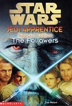 Читать книгу Jedi Apprentice Special Edition 2: The Followers