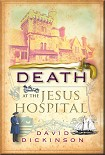Читать книгу Death at the Jesus Hospital