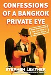 Читать книгу Confessions of a Bangkok Private Eye: True Stories From the Case Files of Warren Olson