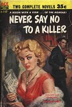 Читать книгу Never Say No To A Killer