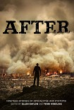 Читать книгу After: Nineteen Stories of Apocalypse and Dystopia