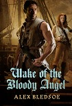 Читать книгу Wake of the Bloody Angel