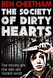 Читать книгу The Society of Dirty Hearts