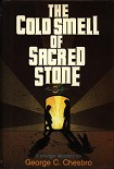 Читать книгу The Cold Smell Of Sacred Stone
