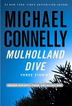 Читать книгу Mulholland Dive: Three Stories