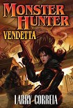 Читать книгу Monster Hunter Vendetta